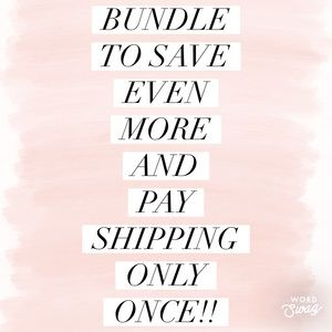 Bundle to Save Even More and Pay Shipping ONCE!